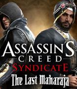 Assassin's Creed Syndicate – The Last Maharaja -arvostelu