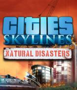 Cities: Skylines – Natural Disasters -arvostelu