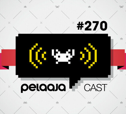 Pelaajacast 270: Tsippandeeras, homma pulkassa!