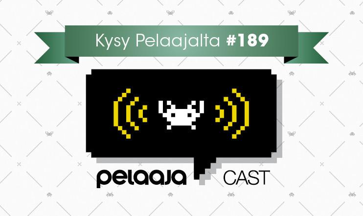 Pelaajacast 189 ääniaalloille torstaina – lähetä kuuntelijakysymyksesi keskiviik