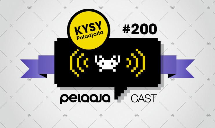 Pelaajacastin 200. juhlajakso tällä viikolla, mukana vanha tuttu - lähetä kysymyksesi!