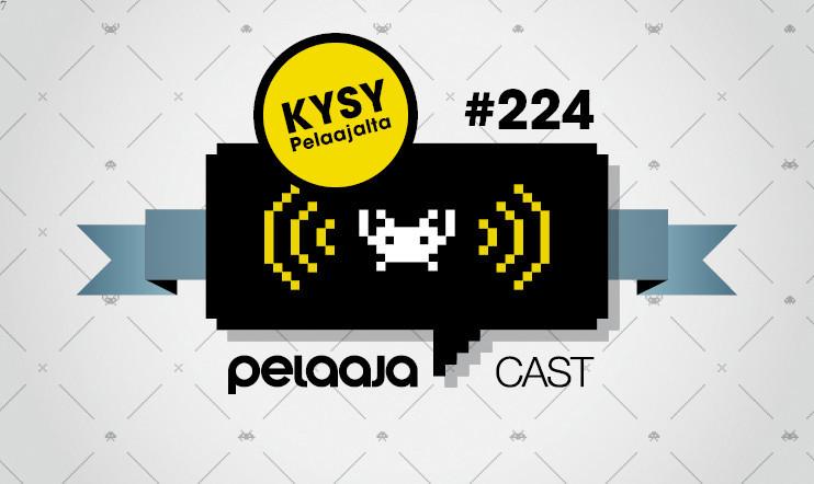 "Pelaajacast 224: Kysy Pelaajalta feat. Janne ""finngamer"" Kaitila"