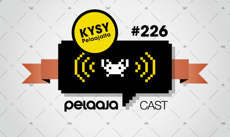 Pelaajacast: Kysy Pelaajalta #226 feat. Mikko Rautalahti