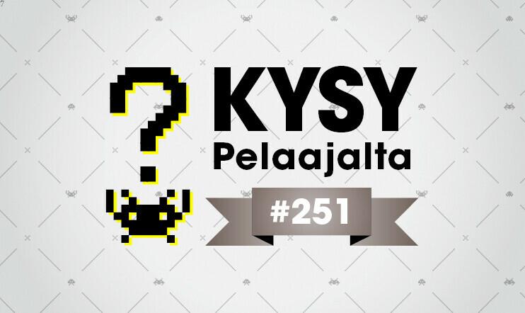 Kysy Pelajaalta #251 – lähetä kysymyksesi tämän viikon Pelaajacast-jaksoon