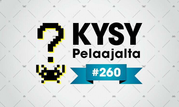 Kysy Pelaajalta – lähetä kysymyksesi tämän viikon Pelaajacast-jaksoon #260!