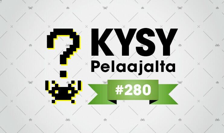 Pelaajacast - Kysy Pelaajalta 280
