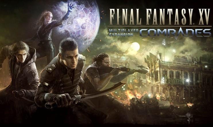Comrades - Final Fantasy XV