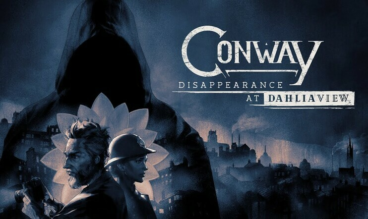Conway: Disappearance at Dahlia View, Sold Out, White Paper Games, julkaisupäivä, seikkailu, Conway