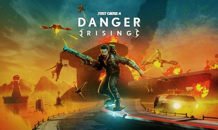 Just Cause 4, Just Cause, Avalanche Studios, Danger Rising, DLC, julkaisupäivä, 22. elokuuta, Square Enix