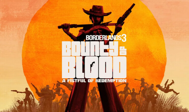 Borderlands 3, Borderlands, Gearbox, Gearbox Software, Bounty of Blood: A Fistful of Redemption
