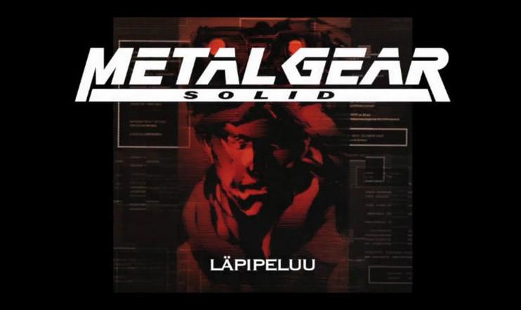 Pelaaja pelaa: Metal Gear Solid -läpipeluu