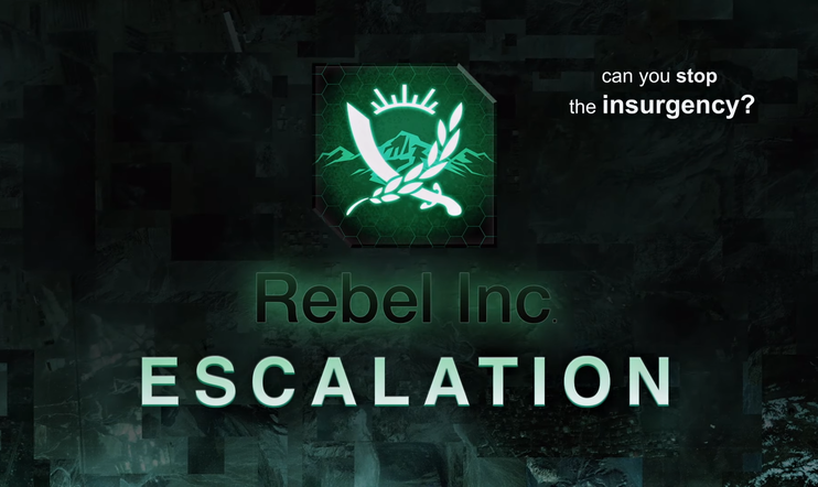 Plague Inc., Rebel Inc., Rebel Inc: Escalation, strategia, simulaattio