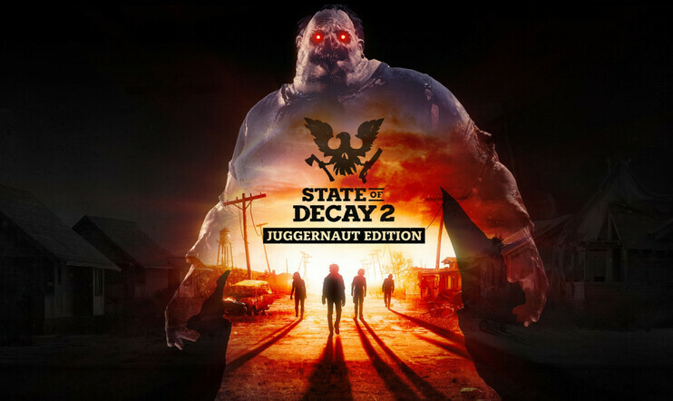 State of Decay 2: Juggernaut Edition, State of Decay 2, Juggernaut Edition, State of Decay, 13. maaliskuuta,