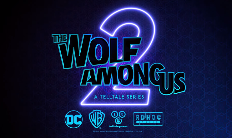 The Wolf Among Us 2, The Wolf Among Us, AdHoc Studio, Telltale, Telltale Games,