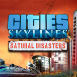 Cities: Skylines – Natural Disasters -arvostelu